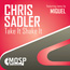 Chris Sadler - Take It Shake It (Miquel Remix)